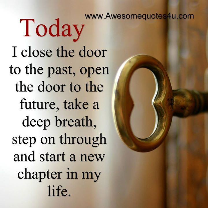 Today I Close The Door On The Past