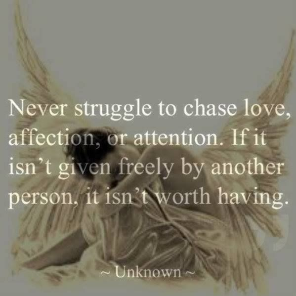Chasing Love Quotes: Never Struggle To Chase Love Pictures, Photos, And Images