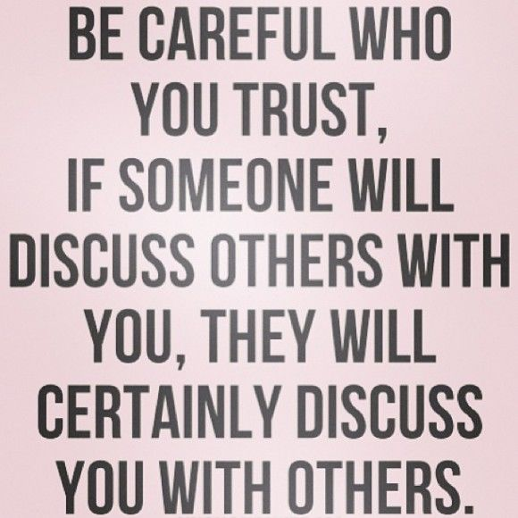Be Careful Who You Trust Pictures, Photos, And Images For