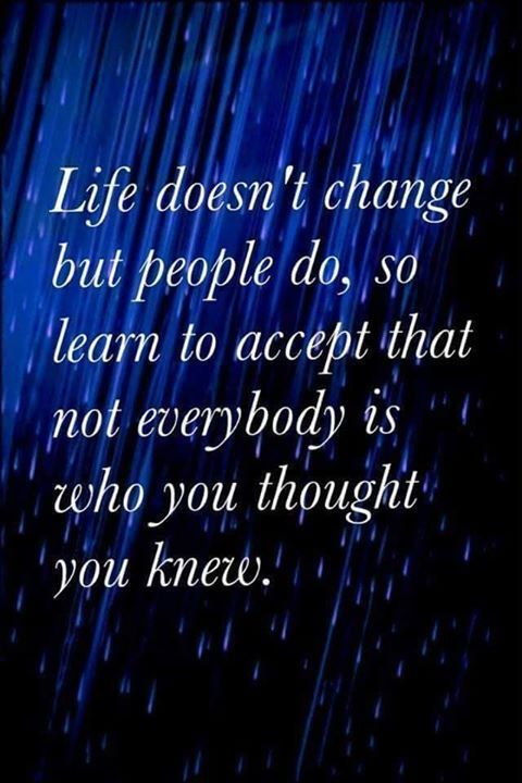 Life Quotes About Friends Changing: Life Doesn't Change But People Do.... Pictures, Photos