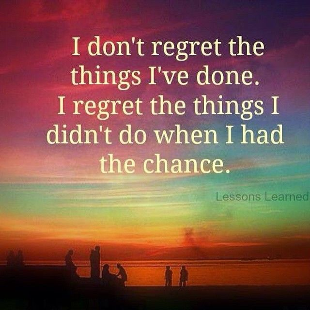 Don T Regret Anything In Life Quotes: I Don't Regret The Things I've Done Pictures, Photos, And