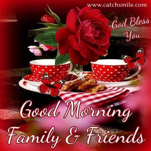 Good Morning Everyone Friends : Good morning family friends pictures photos and images