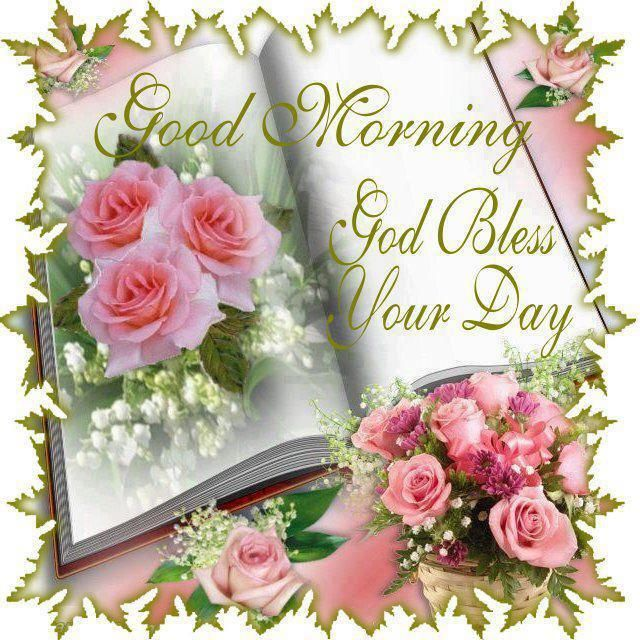 Good Morning God Bless Your Day Pictures Photos And
