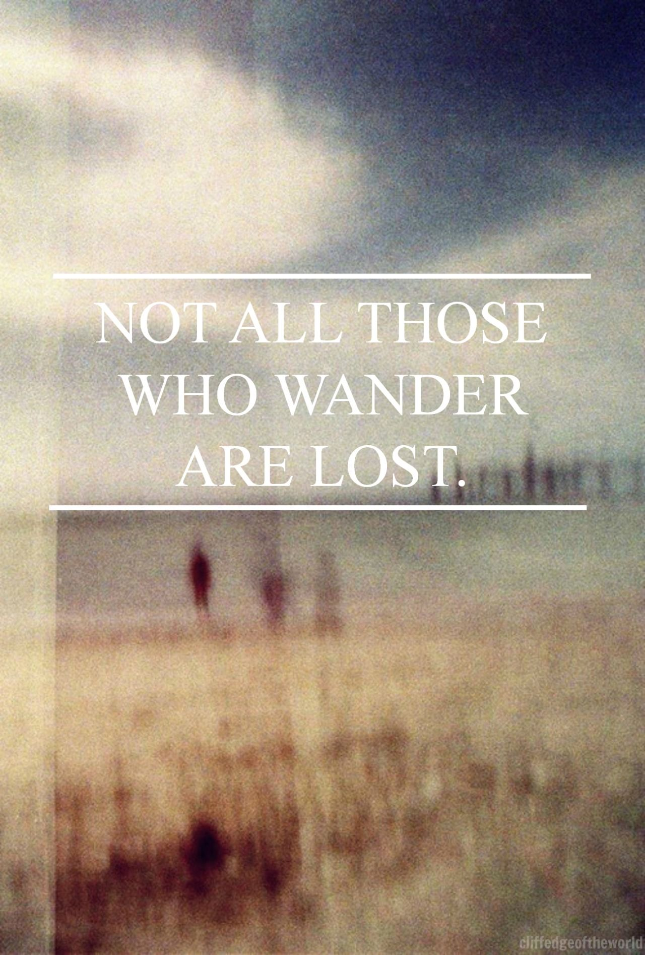 not all those who wander are Shop not all those who wander are lost quote print created by kat_parrella personalize it with photos & text or purchase as is.