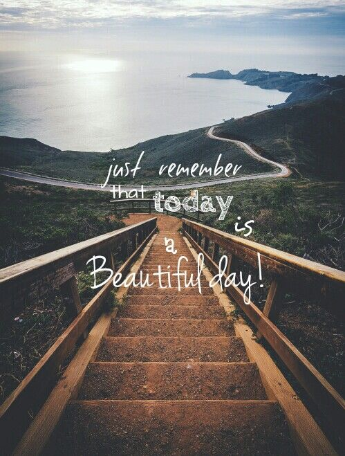 Today Is A Beautiful Day Pictures Photos And Images For