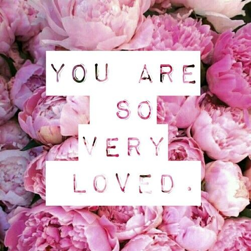 You Are So Very Loved Pictures, Photos, And Images For