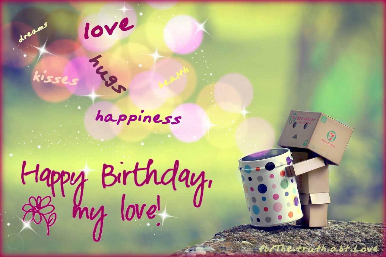 Happy Birthday My Love Pictures Photos And Images For Facebook