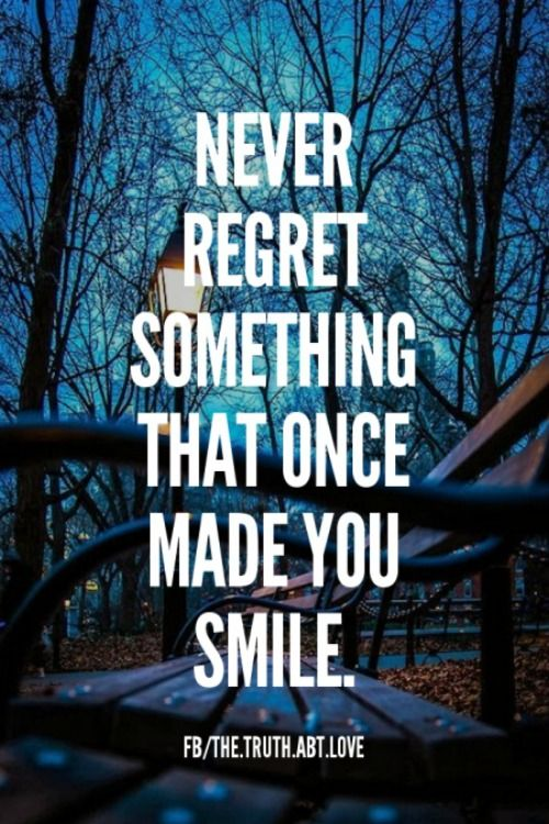 i will never regret that i I have made it a rule of my life never to regret and never to look back regret is an appalling waste of energy,.