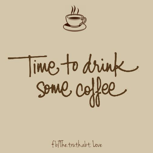 time to drink some coffee pictures photos and images for