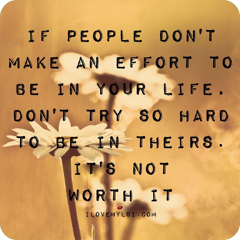 Quotes Effort If People Dont Make An Effort Pictures Photos And Images For