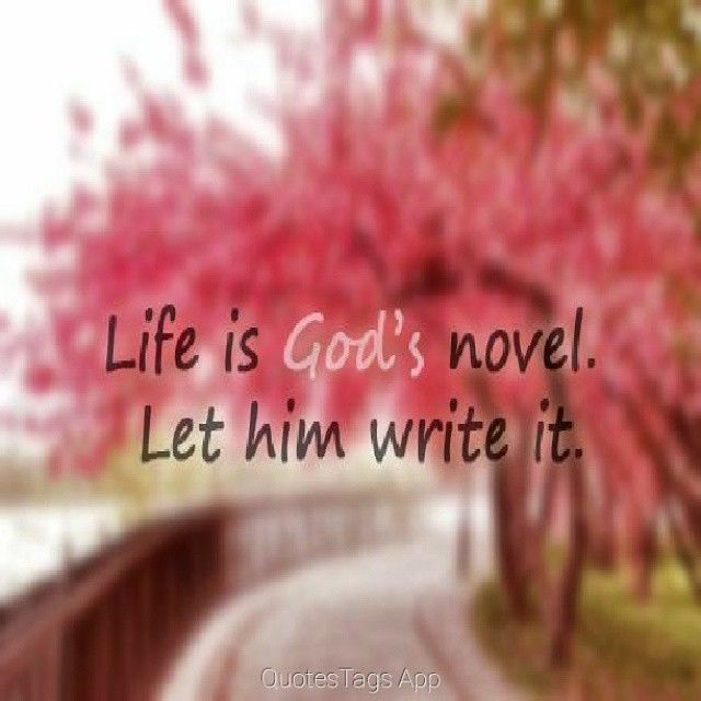 Life Is God\'s Novel Pictures, Photos, and Images for Facebook ...