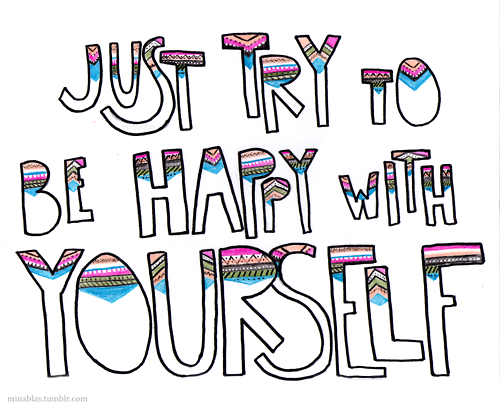 Be Happy With Yourself Pictures, Photos, and Images for ...