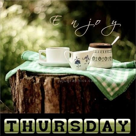Enjoy Thursday Pictures, Photos, and Images for Facebook