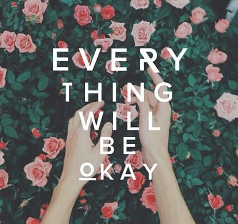 Everything Will Be Okay Pictures, Photos, and Images for ...