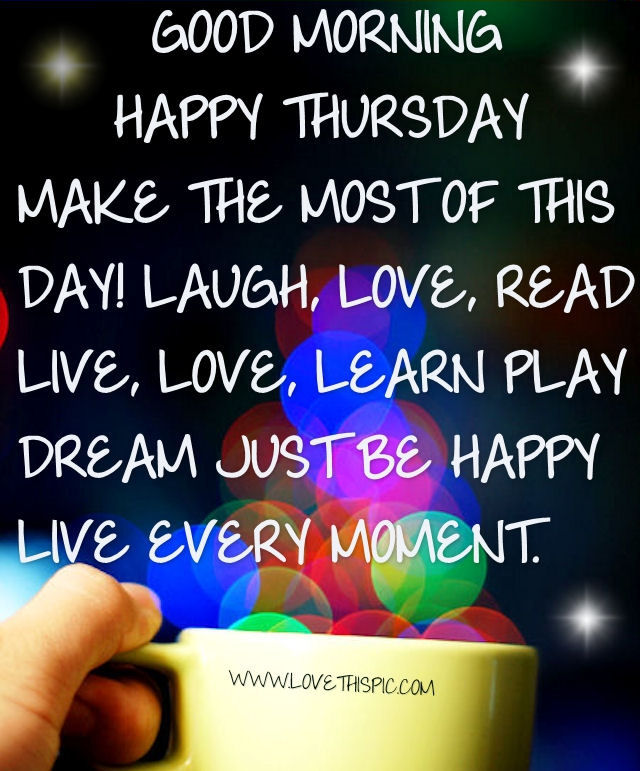 Happy Thursday Quotes Good Morning Happy Thursday Pictures Photos And Images For .