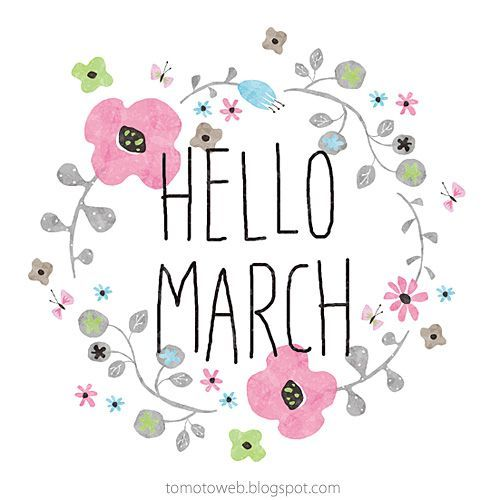 Image result for hello march pictures