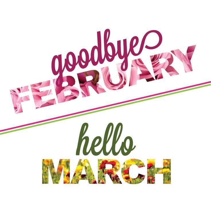 159143 Goodbye February Hello March بوستات عن شهر مارس صور عن شهر مارس 3