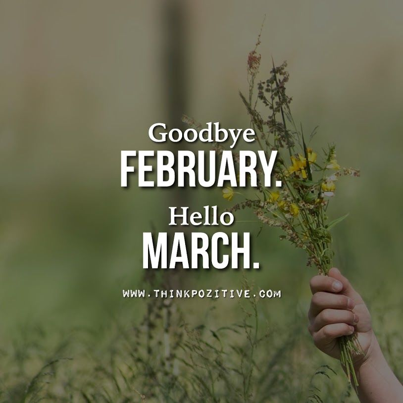 Superior Goodbye February Hello March Gallery