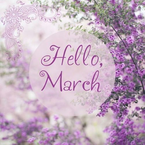 Image result for hello march images