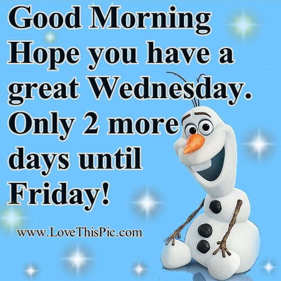 Olaf Good Morning Wednesday Pictures, Photos, And Images