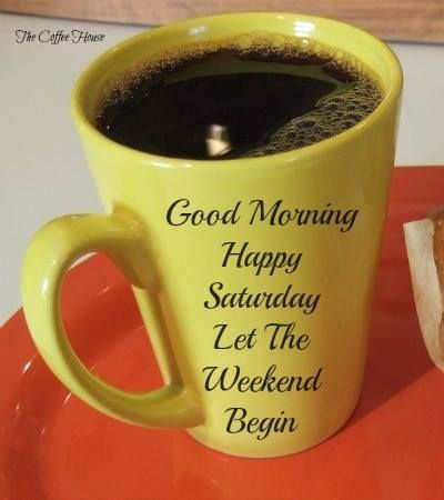 Good Morning Happy Saturday