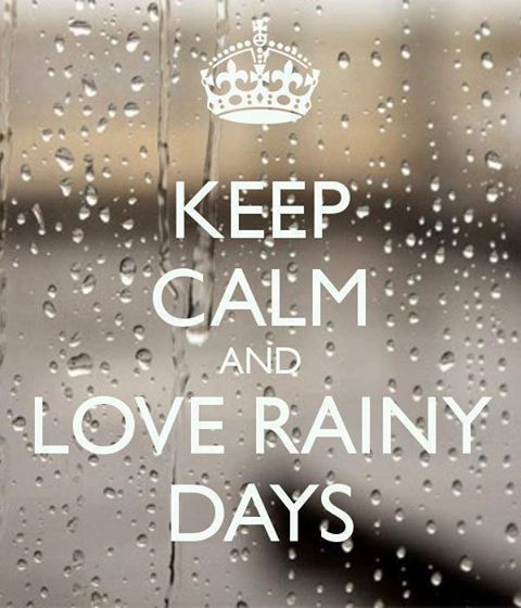Good Morning Rainy Day Quotes: Keep Calm And Love Rainy Days Pictures, Photos, And Images
