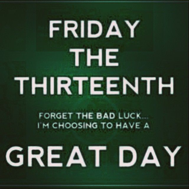 Great Day Friday The 13th Pictures, Photos, and Images for