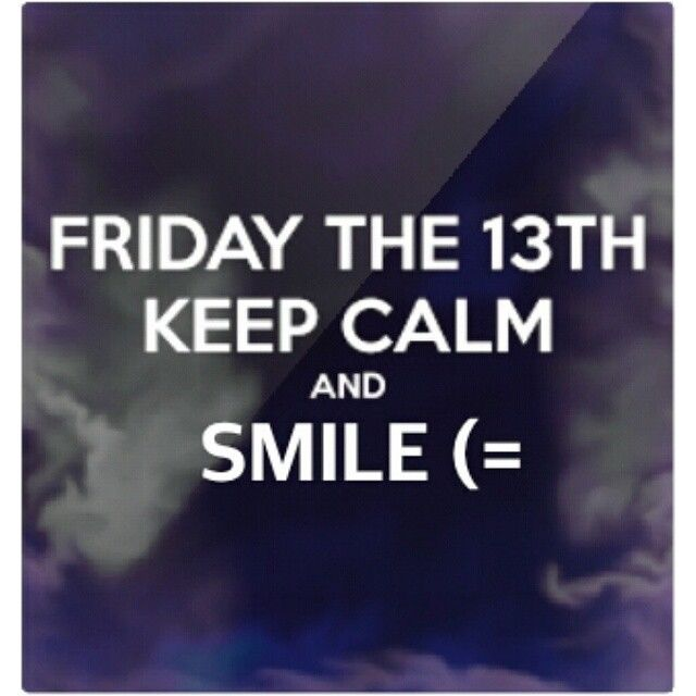 Keep Calm Its Friday The 13th Pictures, Photos, and Images ...