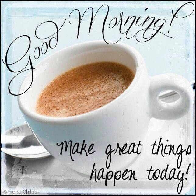 Image result for Good Morning, what will happen today