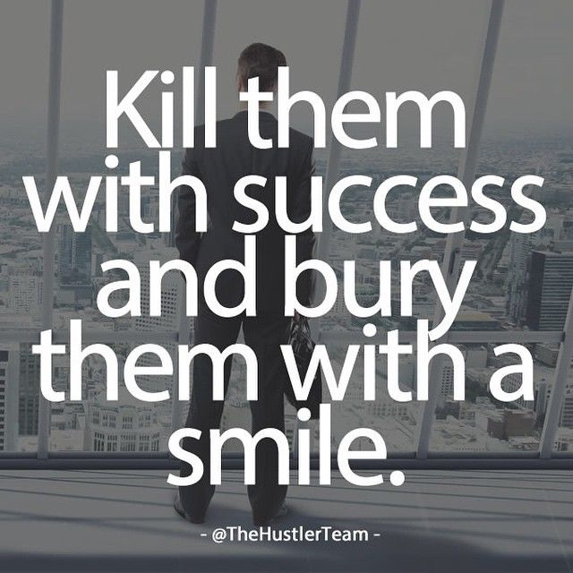 Success Quotes For Men: Kill Them With Success Pictures, Photos, And Images For