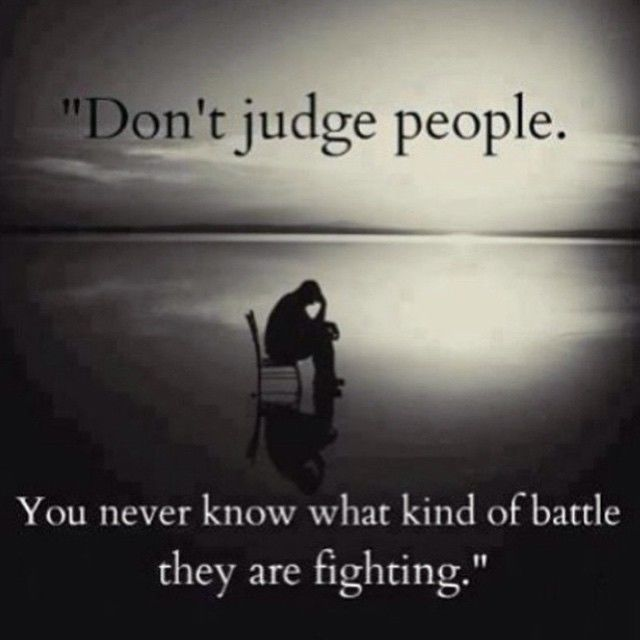 Quotes Don T Judge: Don't Judge People Pictures, Photos, And Images For