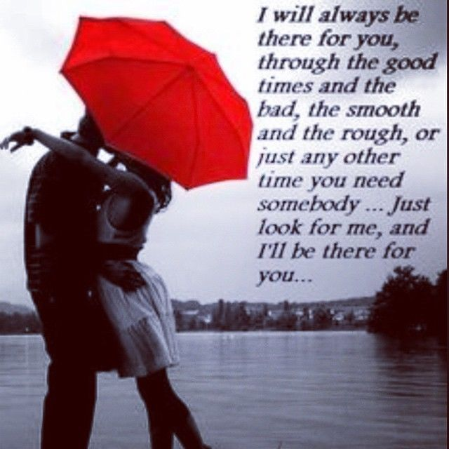 Quotes About Love Relationships: I Will Always Be There For You Pictures, Photos, And