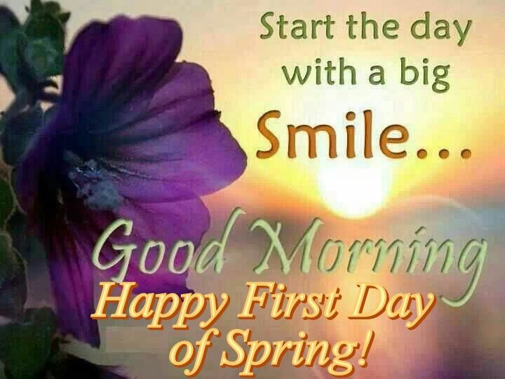 First Day Of Spring Quotes Good Morning Happy First Day Of Spring Pictures, Photos, and  First Day Of Spring Quotes