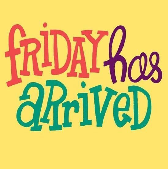 Friday Has Arrived Pictures, Photos, and Images for ...  Friday Has Arri...