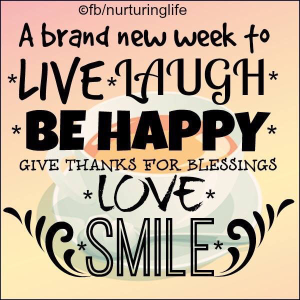 Smile Its A Brand New Week Pictures, Photos, and Images for ...