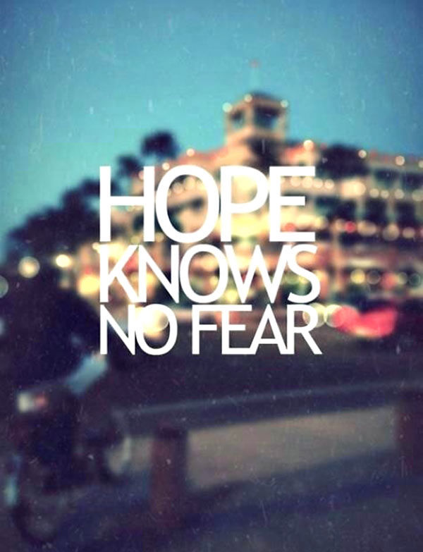 hope knows no fear pictures photos and images for