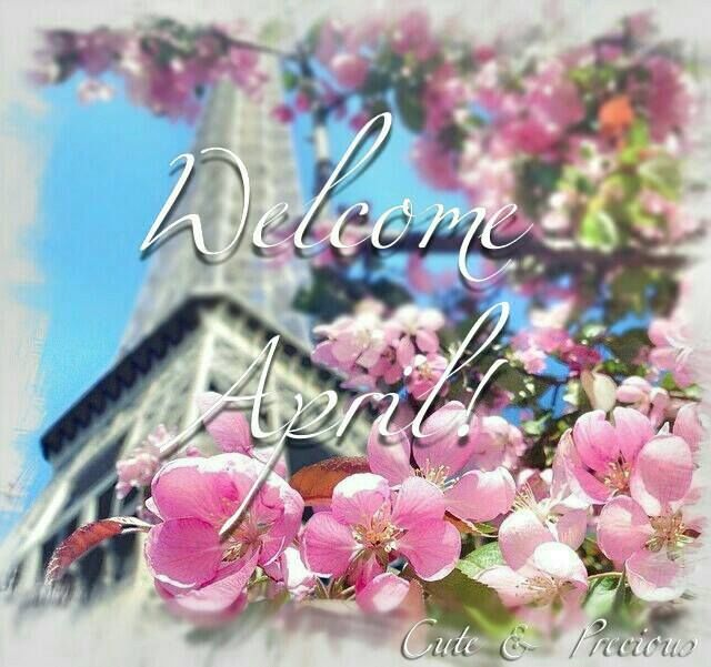 welcome april pictures  photos  and images for facebook  tumblr  pinterest  and twitter