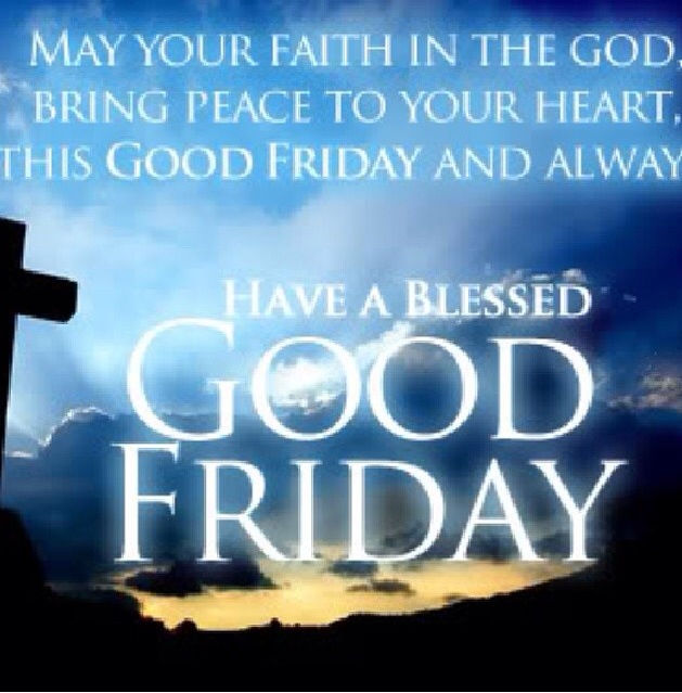 Good Friday Picture Quotes: Have A Blessed Good Friday Pictures, Photos, And Images