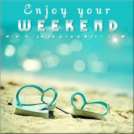 Enjoy your weekend pictures photos and images for facebook tumblr pinterest and twitter - Week end a nice ...