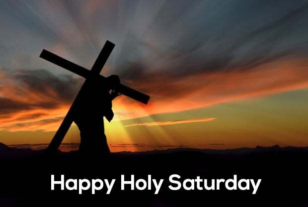 Happy Holy Saturday Pictures, Photos, And Images For