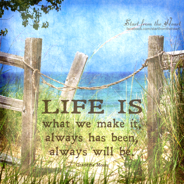 Life Is What We Make It Pictures Photos And Images For Facebook