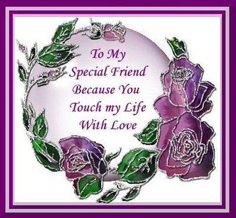 To My Special Friend. Pictures, Photos, and Images for Facebook