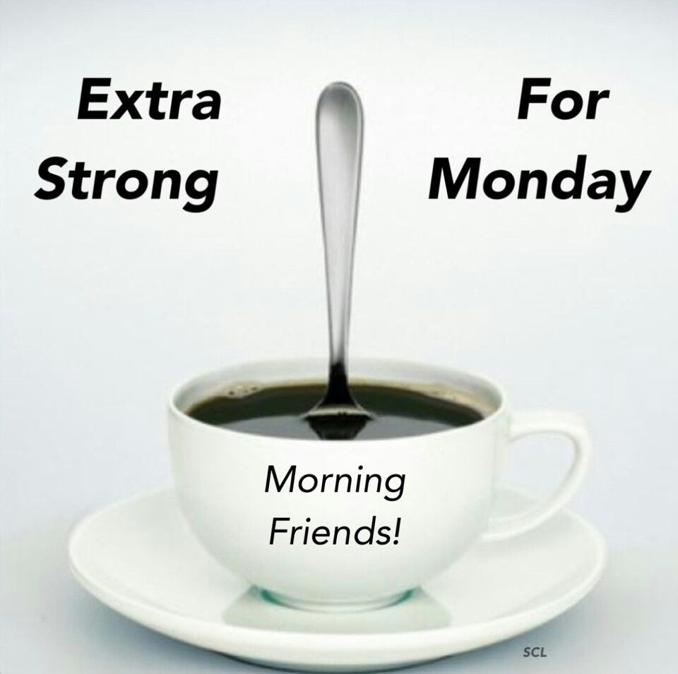 Image result for Monday Morning Coffee images