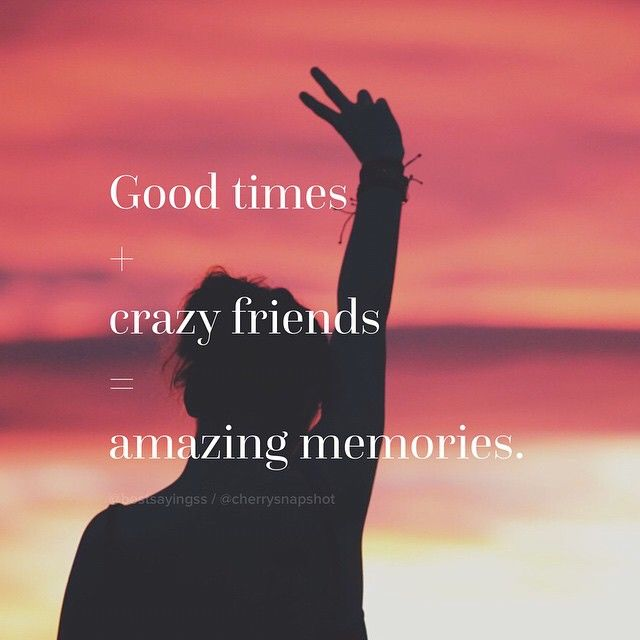 Good Times With Crazy Friends Pictures, Photos, and Images for ...