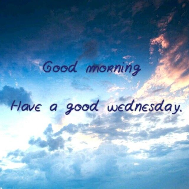 Hello wednesday happy hump day pictures photos and images for - Wednesday Morning Images Images Amp Pictures Becuo