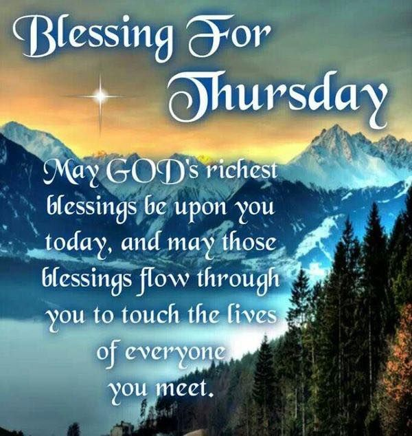 Blessings For Thursday Pictures Photos And Images For