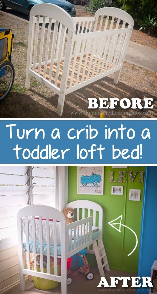 Turn A Crib Into A Toddler Loft Bed Pictures Photos And