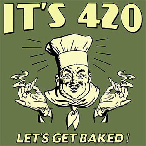 stoner valentines day quotes - Its 420 Lets Get Baked s and for
