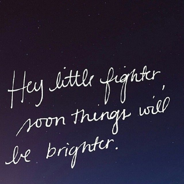 Love Quotes About Life: Hey Little Fighter Pictures, Photos, And Images For