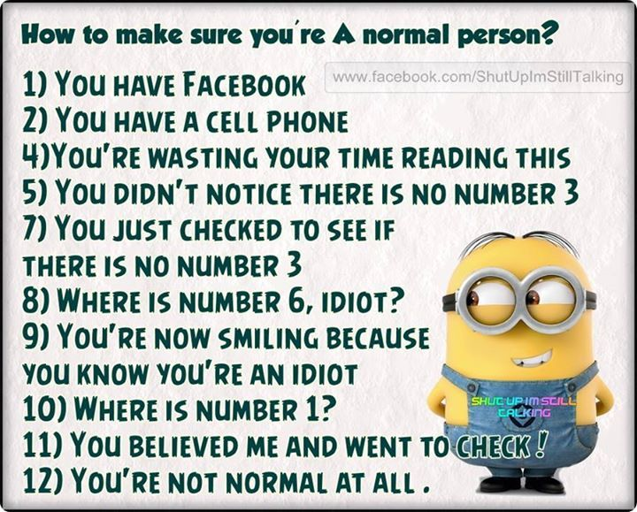 How To Make Sure You Are A Normal Person Pictures Photos And Images For Facebook Tumblr